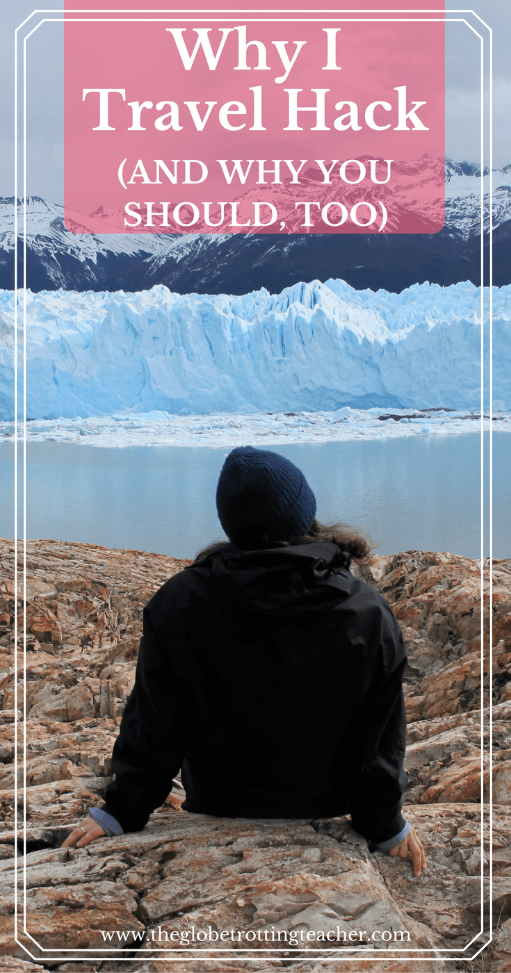 Why I Travel Hack (And Why You Should, Too)