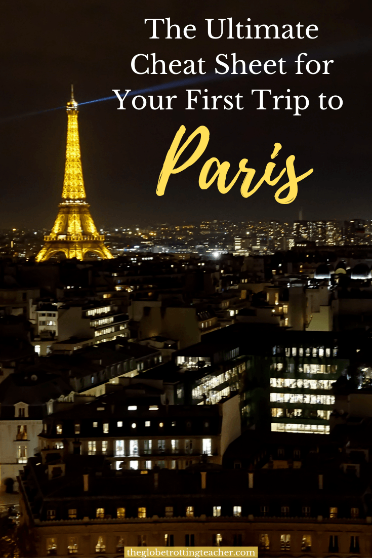 A Cheat Sheet for Paris First Timers
