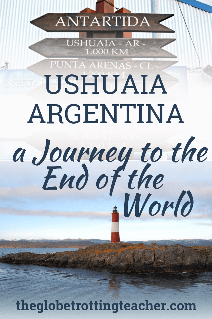 Ushuaia, Argentina: Journey to the End of the World - Use this Ushuaia travel guide to plan your trip, whether you're traveling in Patagonia or taking a cruise to Antarctica. #travel #southamerica #argentina