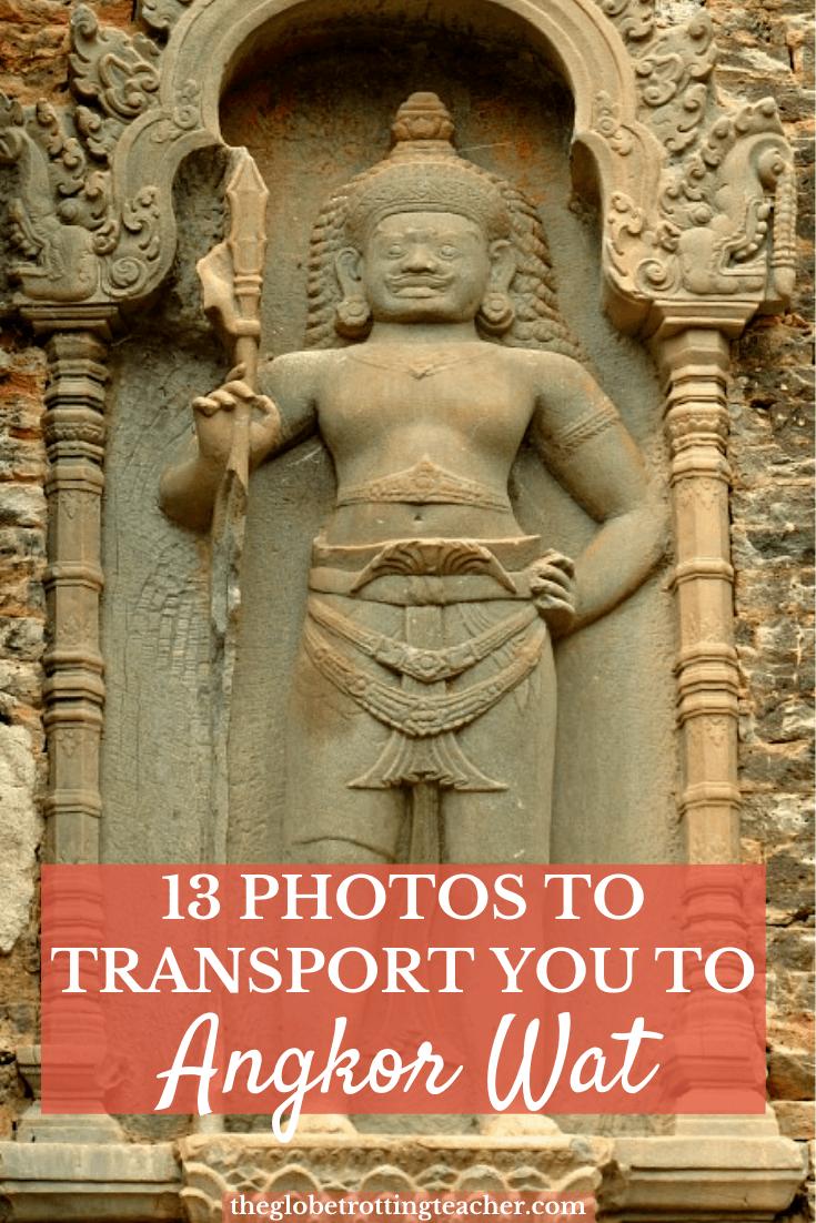 13 Photos to Transport You to Angkor Wat