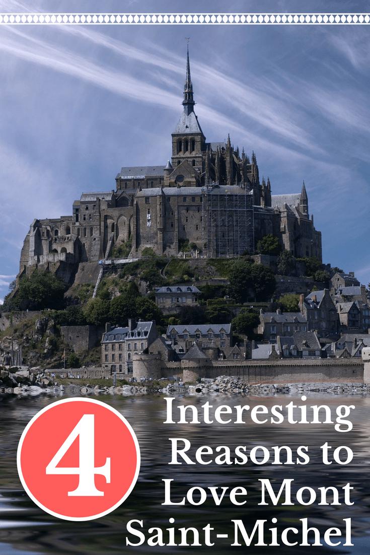 4 Interesting Reasons to Love Mont Saint-Michel