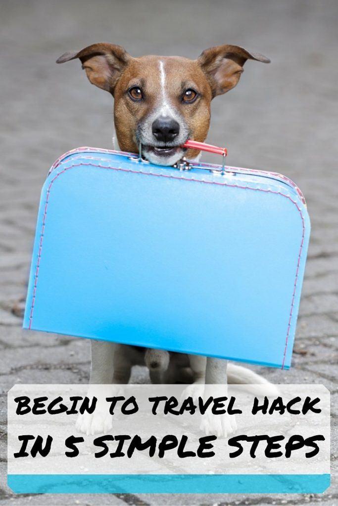 BEGIN TO TRAVEL HACK IN 5 SIMPLE STEPS #2