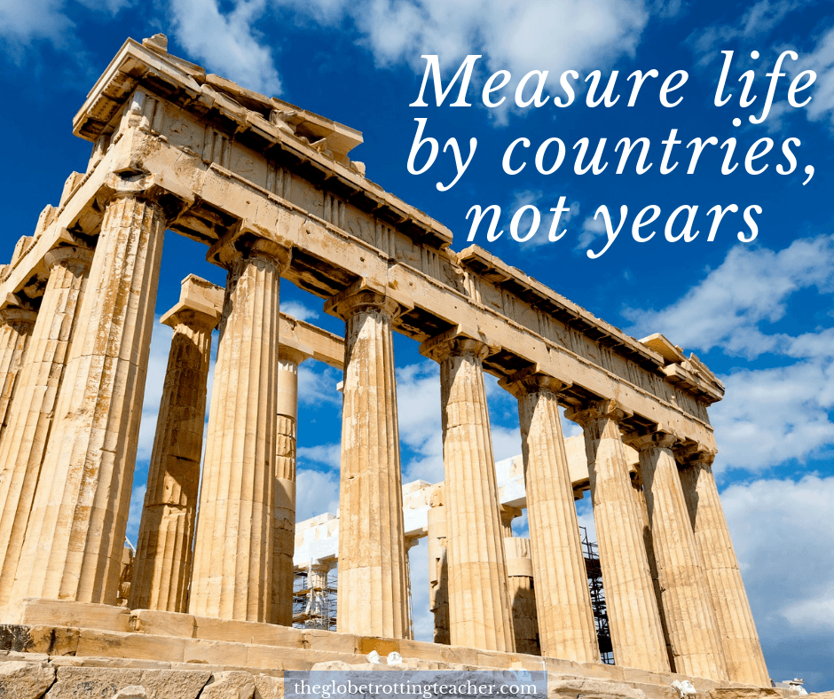Short travel Quotes - Measure life in countries not years