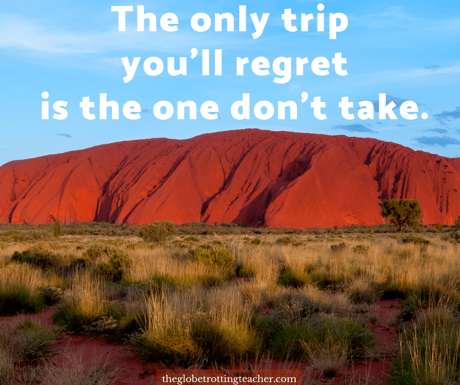 travel quotes - the only trip you'll regret is the one you don't take