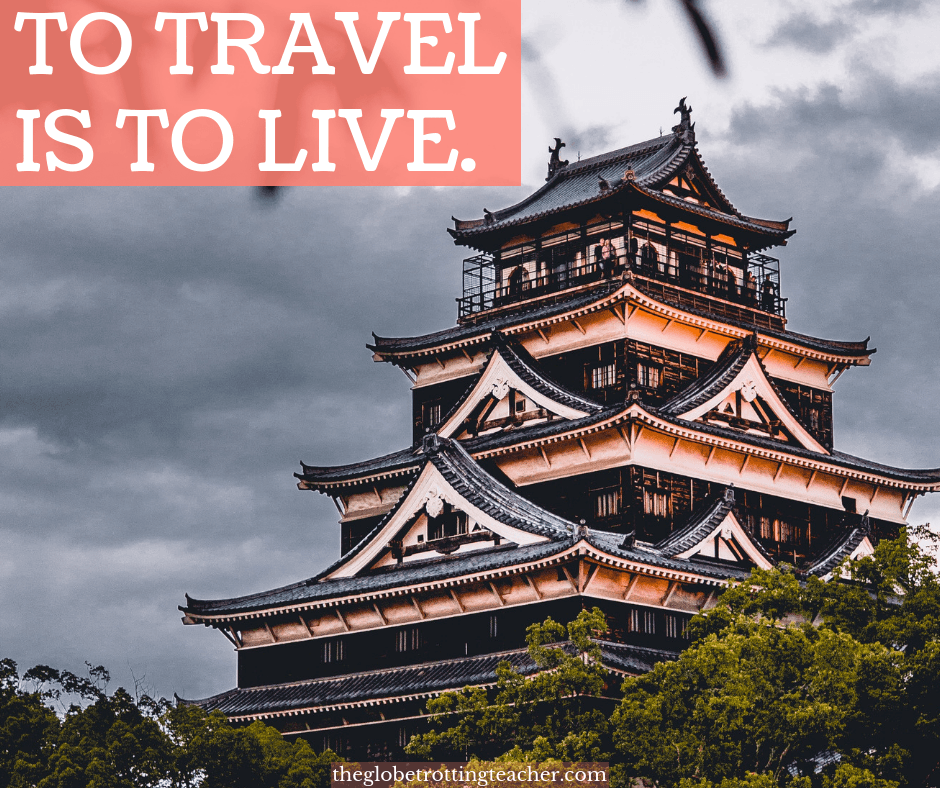 short travel quotes To Travel is to Live