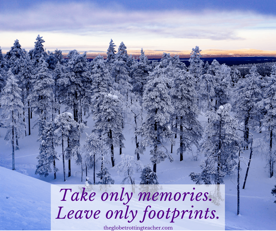 Quotes on travel and adventure take only memories. leave only footprints