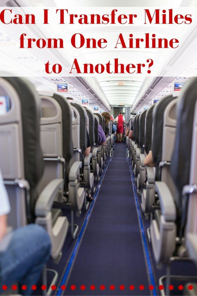Can I Transfer Miles from One Airline to Another?-Travel Hacking