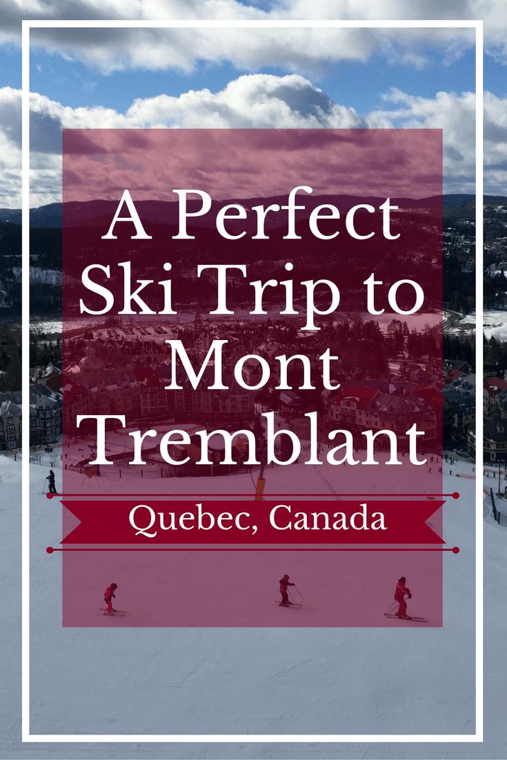 ski-trip-to-mont-tremblant