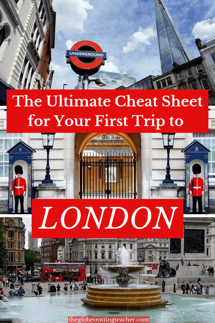 The Ultimage Cheat Sheet for Your First Trip to London Pinterest Pin