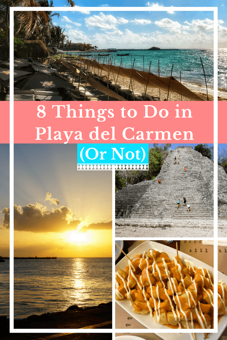 8 Things to Do in Playa del Carmen Mexico