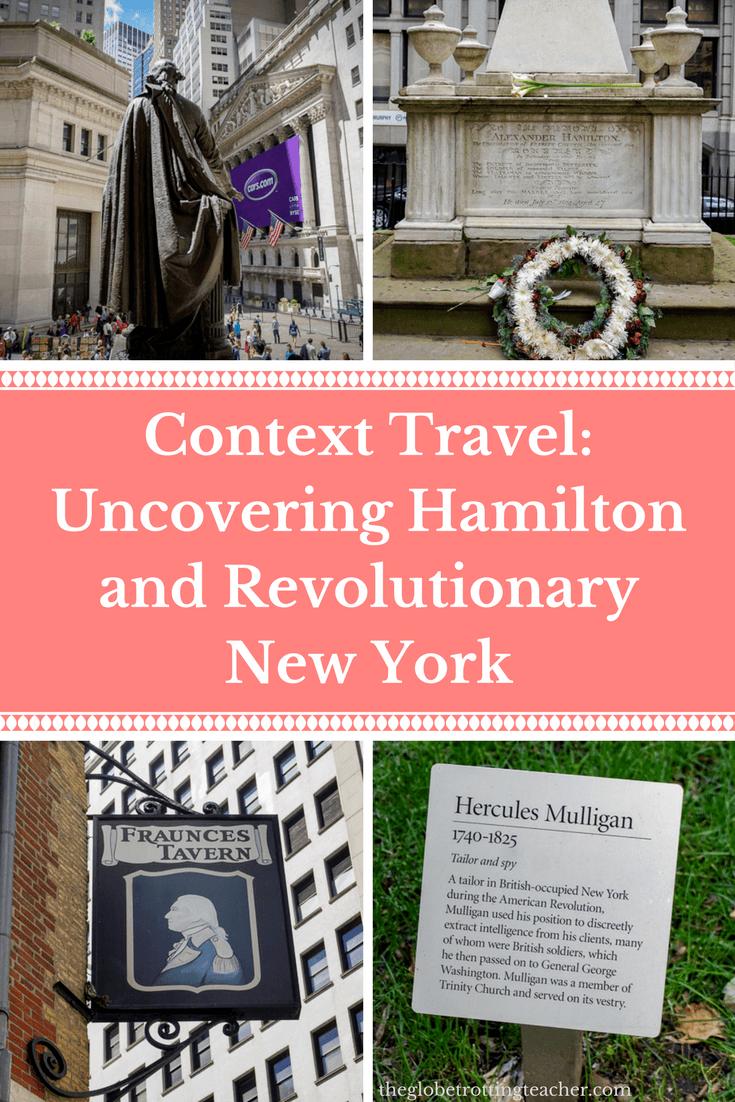 Context Travel NYC - Uncovering Hamilton & Revolutionary New York