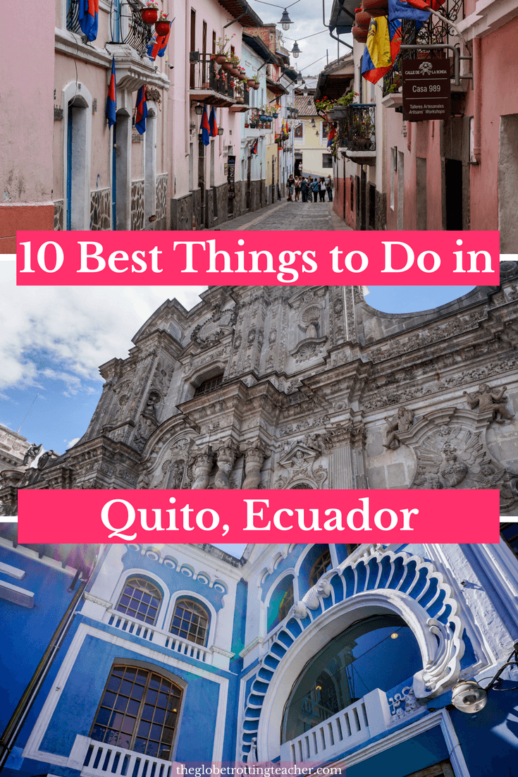 10 Best Things to Do in Quito Ecuador