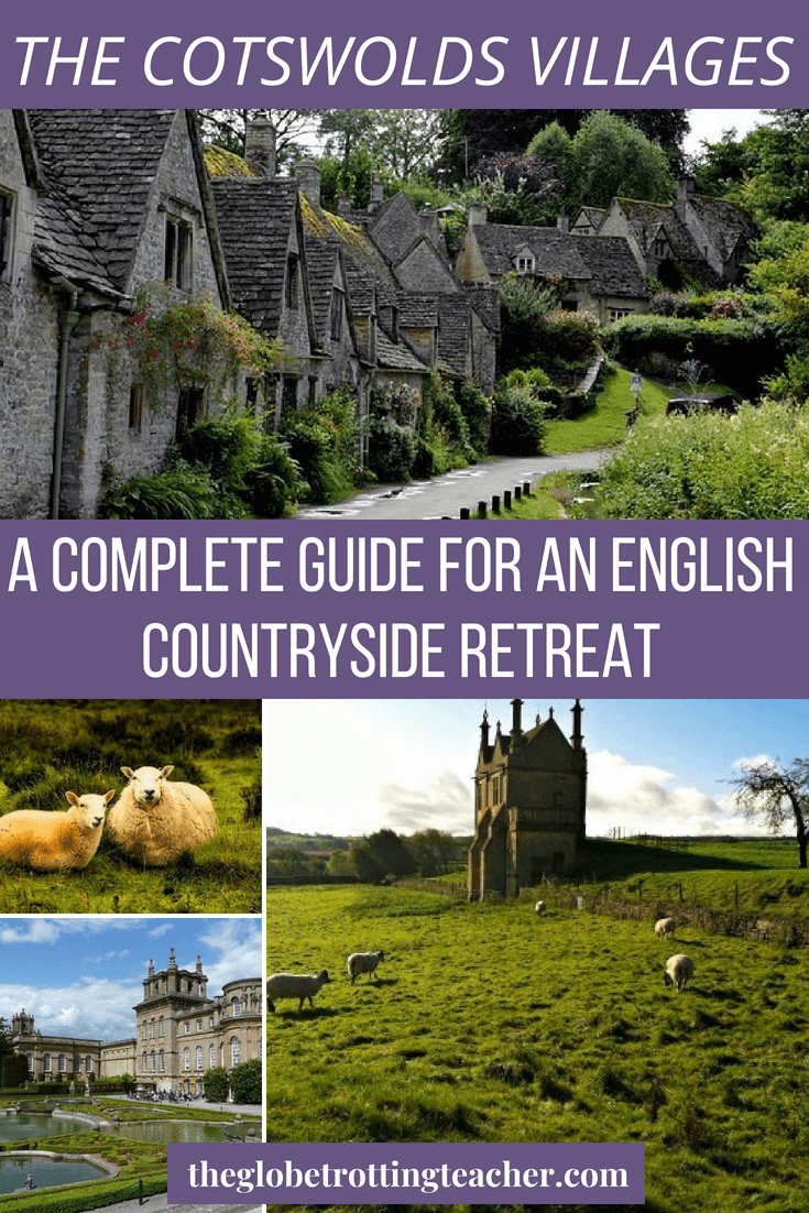 The Cotswolds Villages A Complete Guide for an English Countryside Retreat