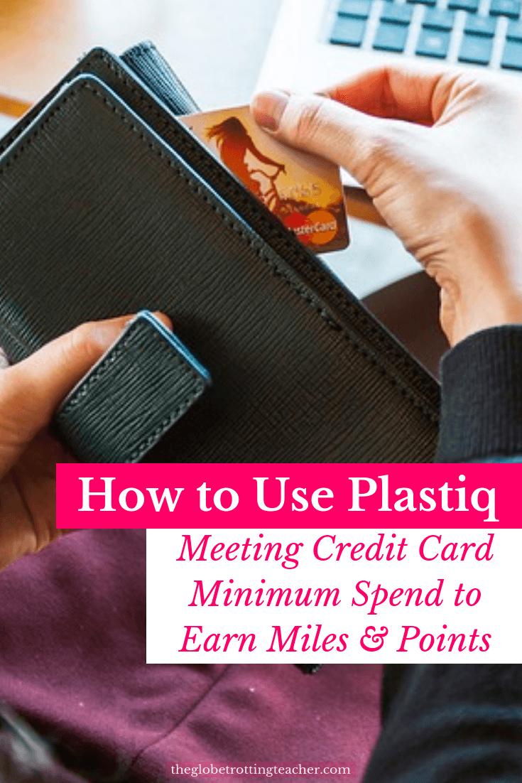 How to Use Plastiq to Meet Credit Card Minimum Spend