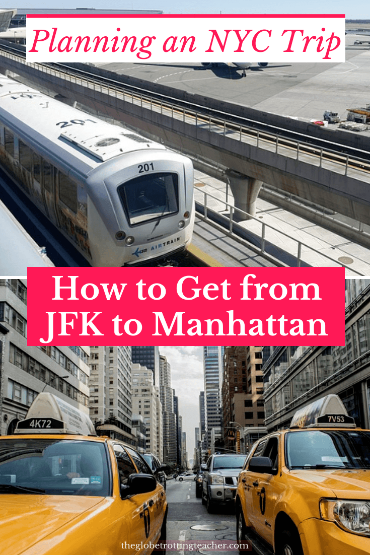How to Get from JFK to Manhattan