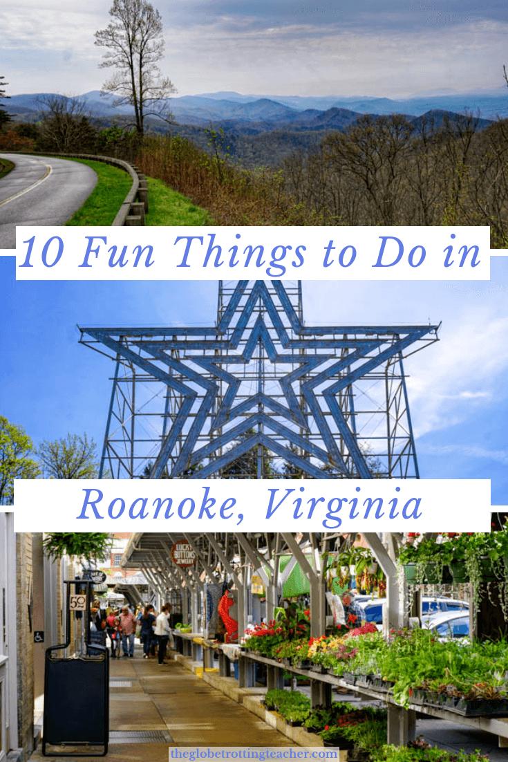 10 Fun Things to Do in Roanoke Virginia