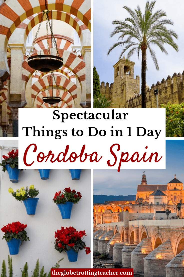 12 Spectacular Things to Do in Cordoba Spain