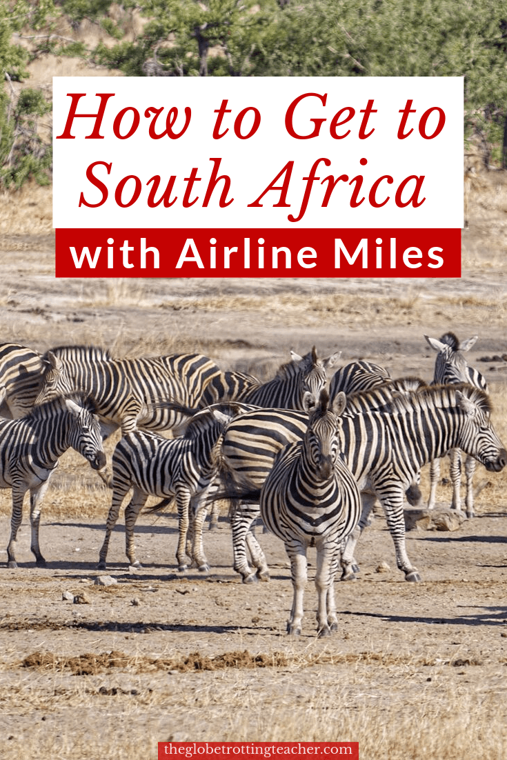 How to Get to South Africa with Points and Miles Pintersest Pin