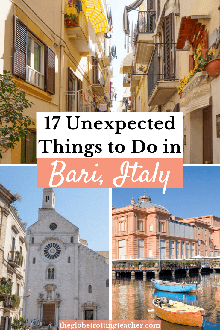 17 Unexpected Things to Do in Bari Italy Pinterest Pin