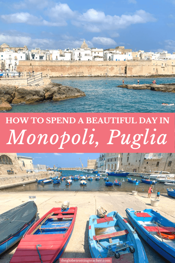 How to Spend a Beautiful Day in Monopoli Puglia