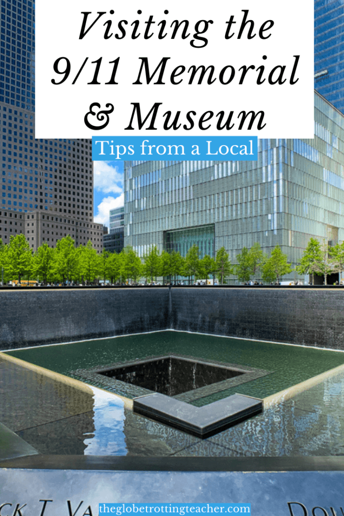 Pinterest Pin: Visiting the 9-11 Memorial & Museum: Tips You Need to Know from a Local